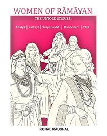 Women Of Ramayana: The Untold Stories