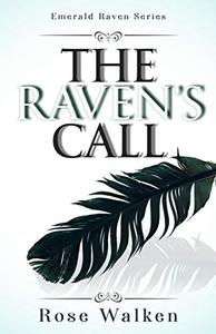 The Raven's Call: Emerald Raven Series