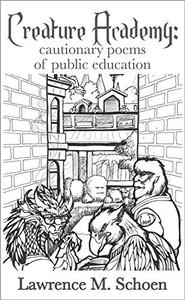 Creature Academy: cautionary poems of public education