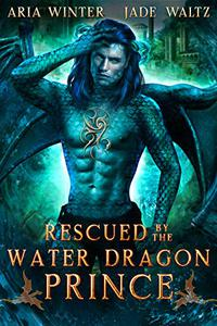 Rescued by the Water Dragon Prince: Dragon Shifter Romance
