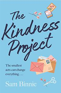 The Kindness Project: An uplifting, intriguing, feel-good treat of a novel