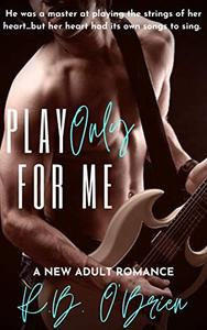 Play Only For Me: