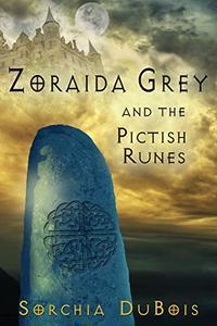 Zoraida Grey and the Pictish Runes