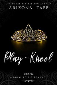 Play To Kneel