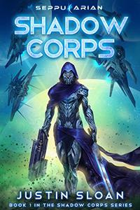 Shadow Corps: Military Science Fiction