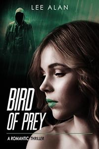 Bird of Prey: A Romantic Thriller