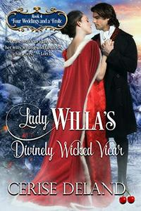 Lady Willa's Divinely Wicked Vicar: Four Weddings and a Frolic