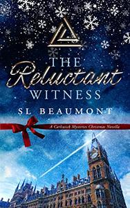 The Reluctant Witness: A Carlswick Mysteries Christmas novella