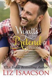 Wyatt's Pretend Pledge: Christmas Brides for Billionaire Brothers