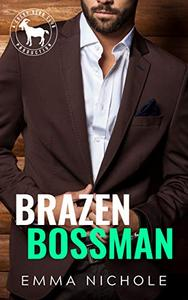 Brazen Bossman: A Hero Club Novel
