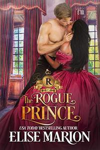 The Rogue Prince: A Historical Fantasy Romance