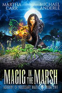 Magic in the Marsh