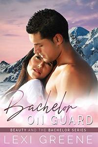 Bachelor on Guard