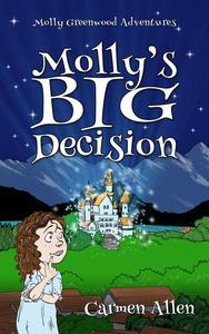 Molly's Big Decision
