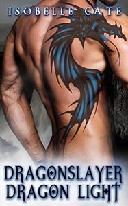 Dragonslayer, Dragon Light