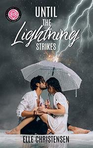 Until the Lightning Strikes: Happily Ever Alpha World
