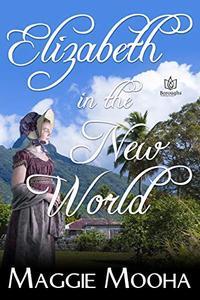 Elizabeth in the New World