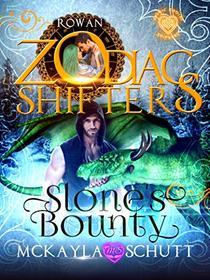 Slone's Bounty: A Celtic Zodiac Shifters Book: Paranormal Romance: Rowan