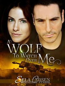 A Wolf to Watch Over Me