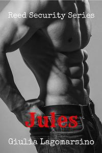 Jules: A Reed Security Romance