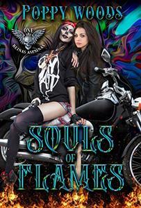 Souls of Flames : A Paranormal MC Lesfic