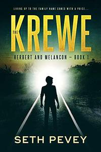 The Krewe: A Southern Noir Mystery Thriller