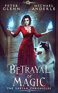 Betrayal of Magic