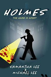 Holmes: The Game is Afoot
