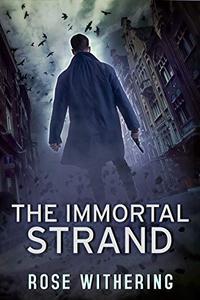 The Immortal Strand