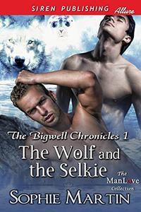 The Wolf and the Selkie [The Bigwell Chronicles 1]