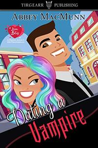 Dating a Vampire: Love Bites: A Dating Agency for Paranormals: #1