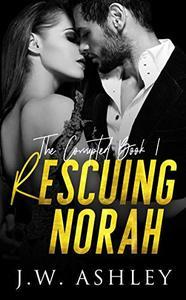 Rescuing Norah: A Standalone Romantic Suspense Novel