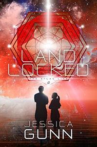 Landlocked: Book Two of the Atlas Link Series
