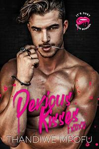 Devious Kisses: A Bully Enemies -To-Lovers Romance