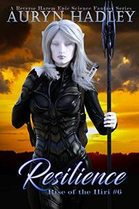 Resilience: A Reverse Harem Epic Fantasy