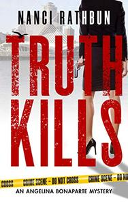 Truth Kills: PI Angelina Bonaparte Crime Thrillers #1