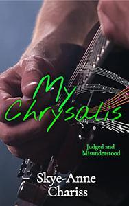 My Chrysalis