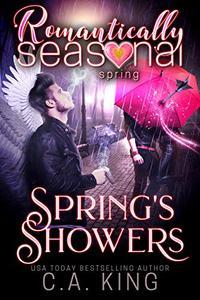 Spring's Showers: Romantically Seasonal: Spring