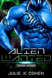 Alien Wanted: Sci Fi Mail Order Bride Grumpy Alien Romance