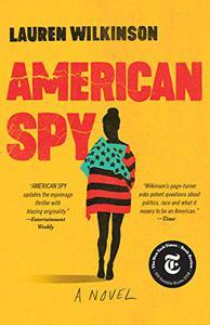 American Spy: A Novel