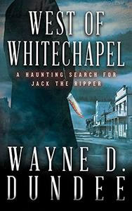 West Of Whitechapel: Jack the Ripper in the Wild West