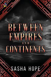 Between Empires and Continents