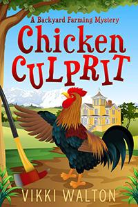 Chicken Culprit: A heart-warming and humorous cozy mystery set in Colorado small mountain town.