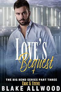 Love's Bequest: A Gay MM Romance
