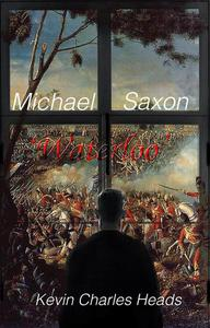 Michael Saxon 'Waterloo'