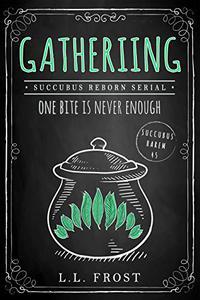 Gathering: Succubus Reborn Serial