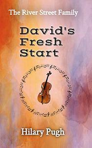 David's Fresh Start: The River Street Family