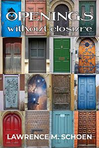 Openings without Closure