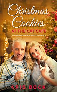 Christmas Cookies at the Cat Café: a Furrever Friends Sweet Romance