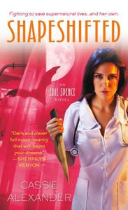 Shapeshifted: An Edie Spence Novel